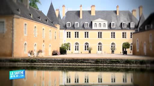 La Sarthe au fil de l'eau : Le Château de Dobert (Avoise)